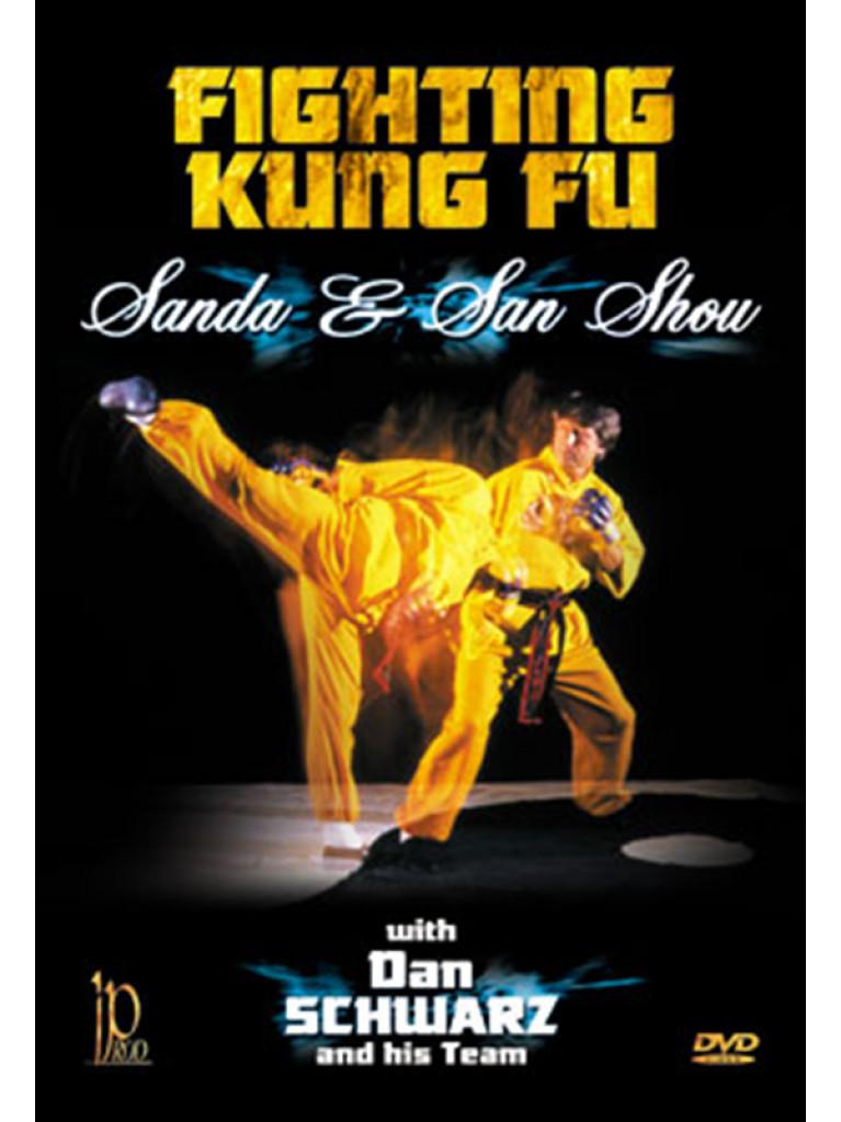 DVD.006 - FIGHTING KUNG-GU SANDA & SAN SHOU