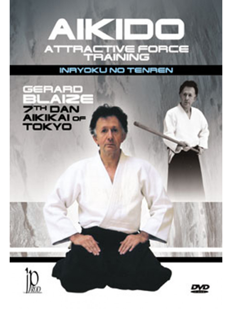 DVD.051 - AIKIDO ATTRACTING FORCE TRAINING