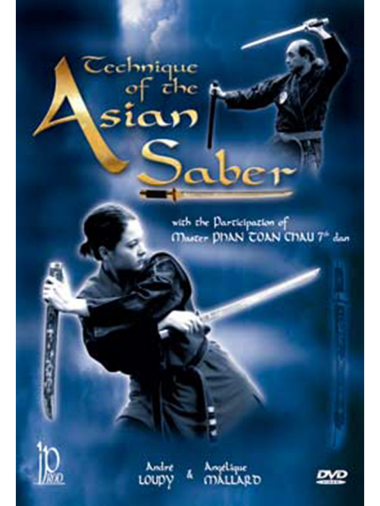 DVD.174 TECHNIQUE OF THE ASIAN SABER