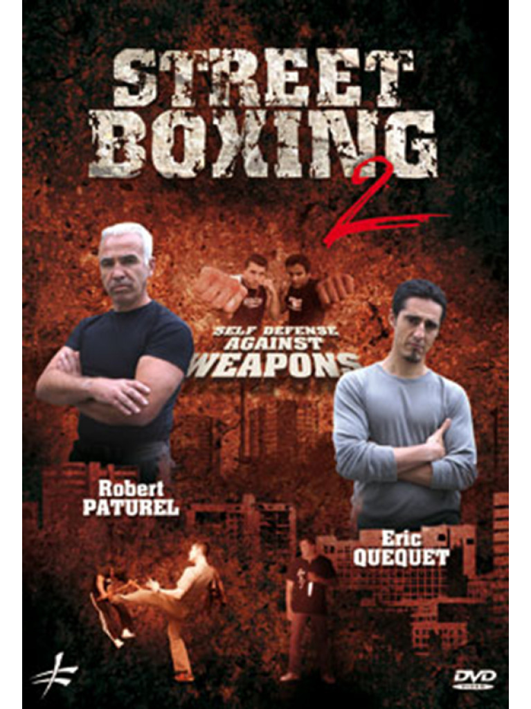 DVD.220 - STREET BOXING 2 SELF DEFENSE AGAINST WEAPONS